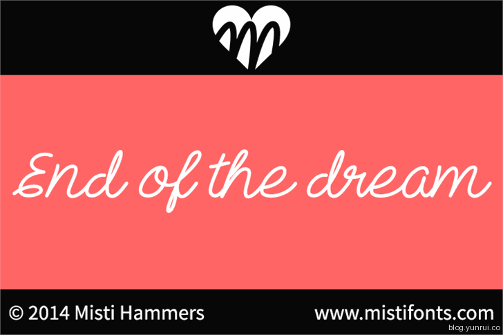 End of the dream by Misti's Fonts in 13 Fresh and Free Fonts for March 2014