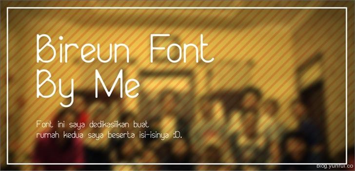 Bireun by Privy House in 13 Fresh and Free Fonts for March 2014
