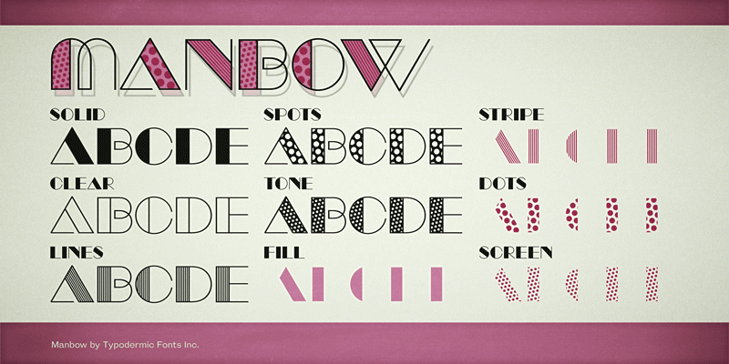 Manbow by Typodermic Fonts in 20个2014年10月整理的最新时尚设计字体下载