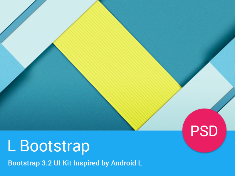 L Bootstrap Freebie - UI Kit Inspired by Android L by Vitaly Chernega in2014年11月最新的手机app界面ui套装psd下载