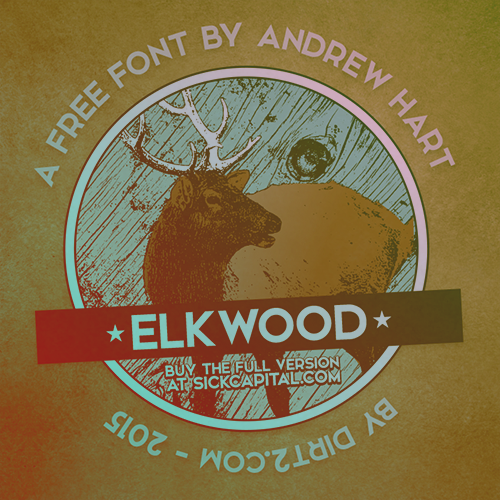 Elkwood Free Font by SickCapital in 2015年1月整理的最新时尚设计字体下载