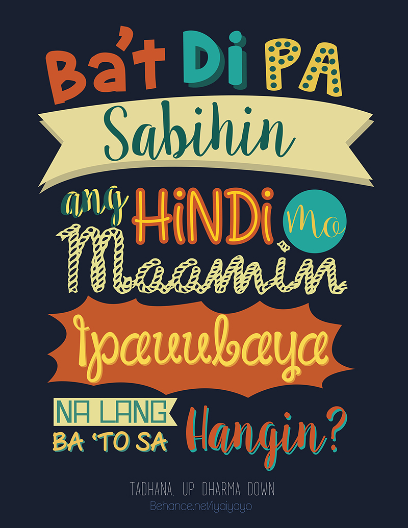 2015年5月出炉的创意字体设计合集Tadhana Typography by Iya Camalig in 20 Examples of Creative Typography